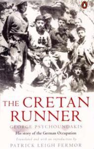 George Psychoundakis bok The Cretan Runner som översattes av den allierade specialtruppens ledare Patrick Leigh Fermor.